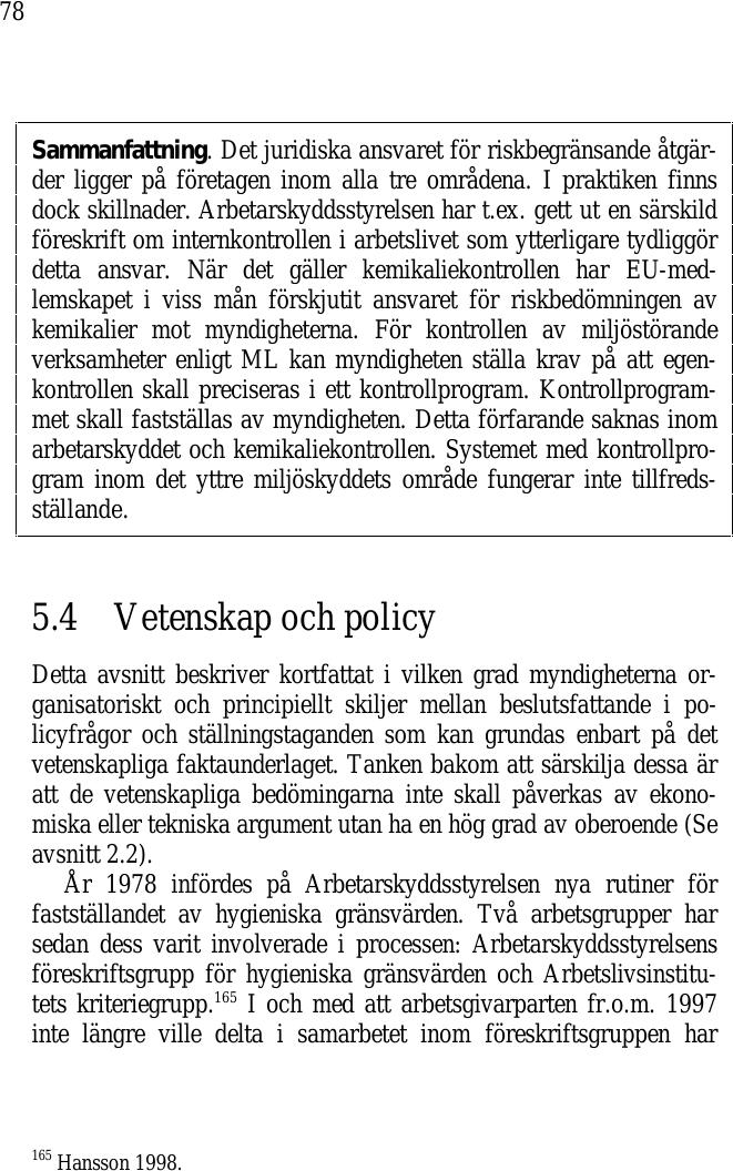 Slapphant budgetpolitik i eu hotar den svenska ekonomin