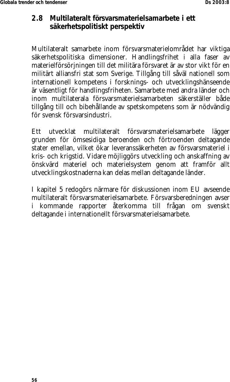 Hemligt svenskt flygforband avslojat