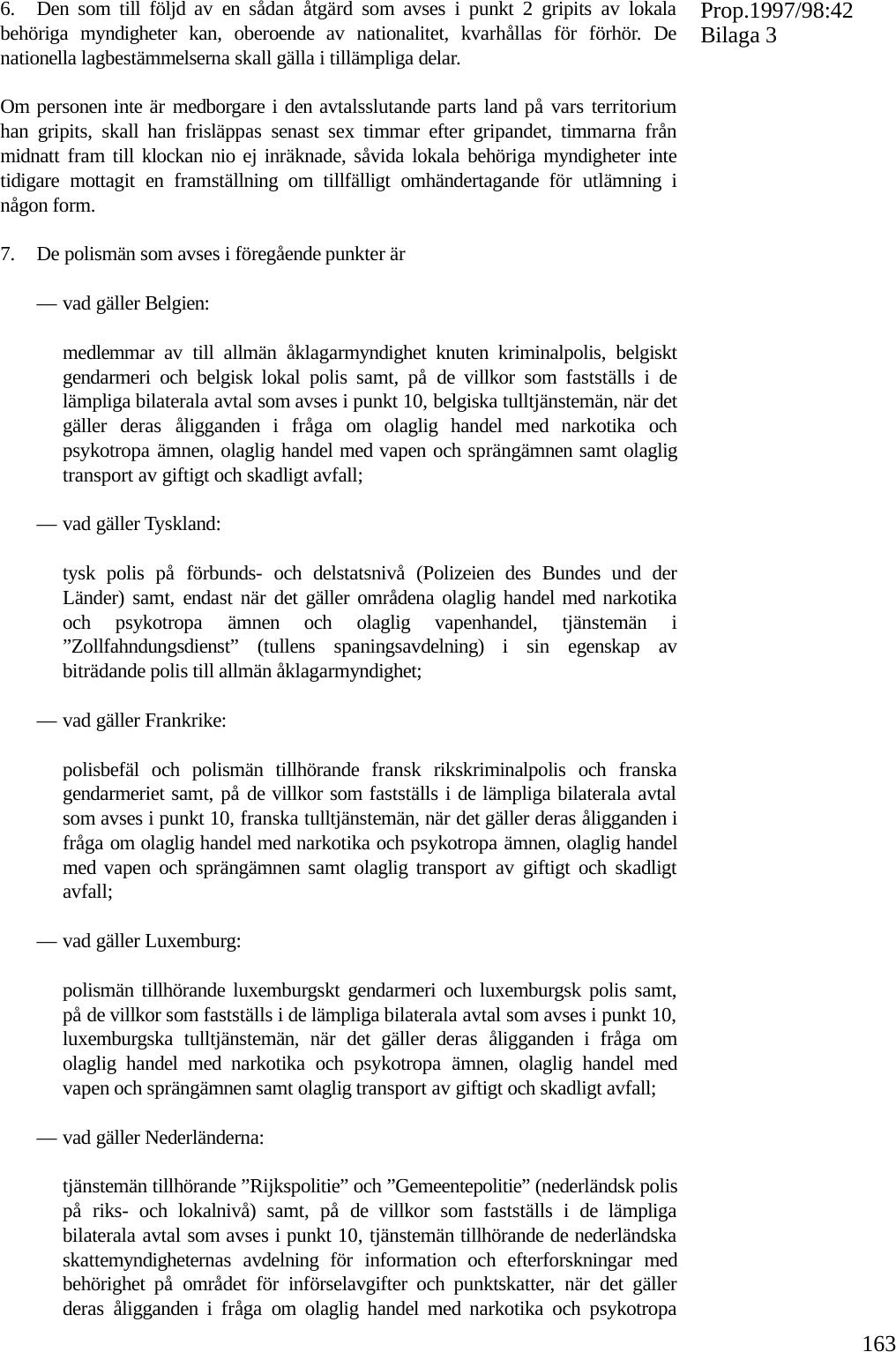 Nio gripna efter norskt tullbeslag