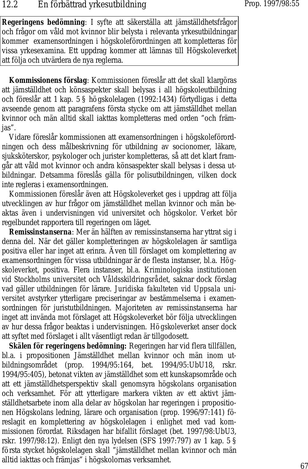 Regeringsforslaget att begransa fri forskning strider mot lagen