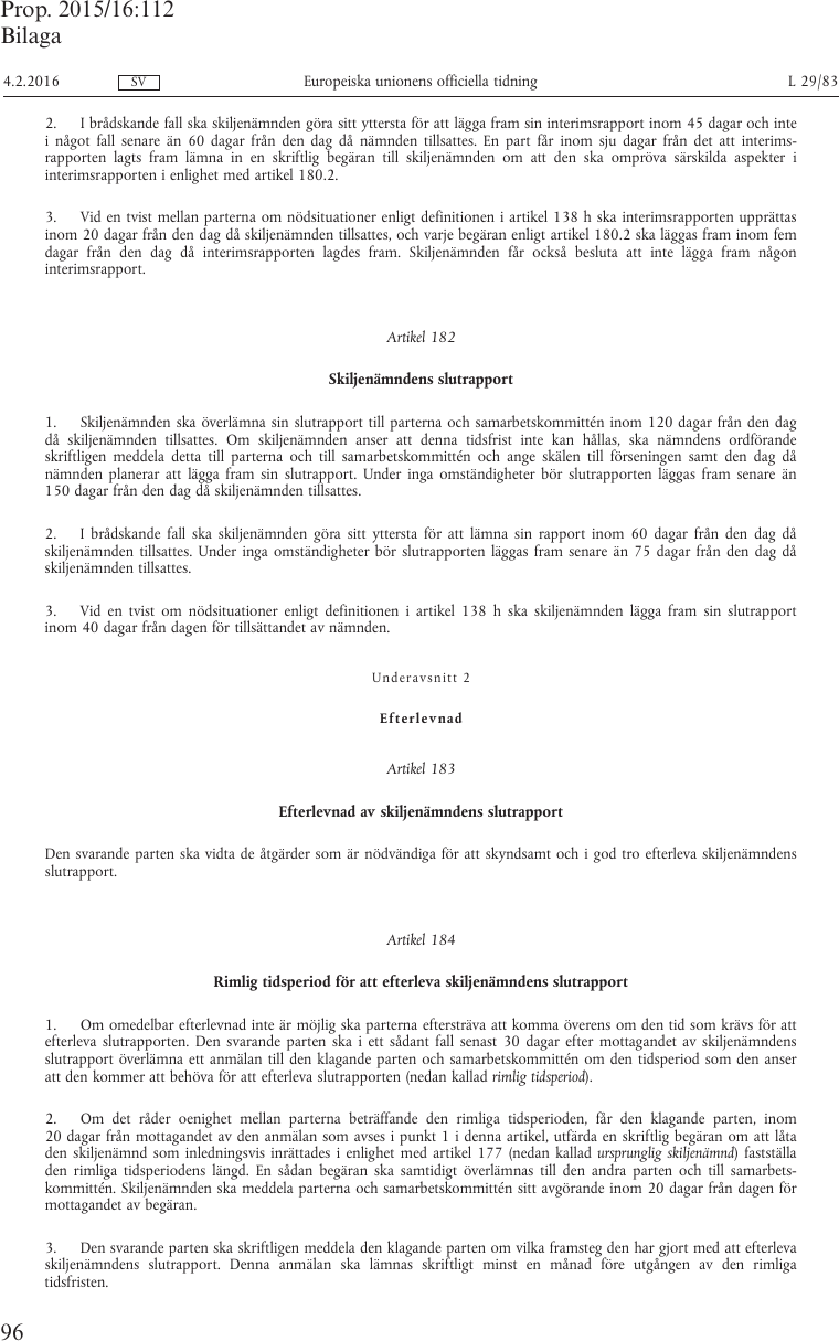 Gor en skriftlig anmalan om storning av bredbandet