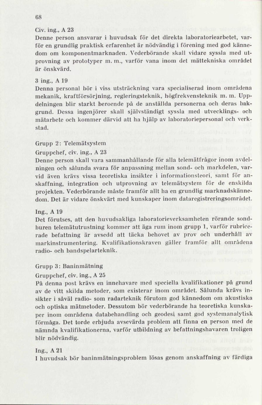 c62ecaf1 Organisatoriska åtgärder för rymdverksamhetens främjande   lagen.nu