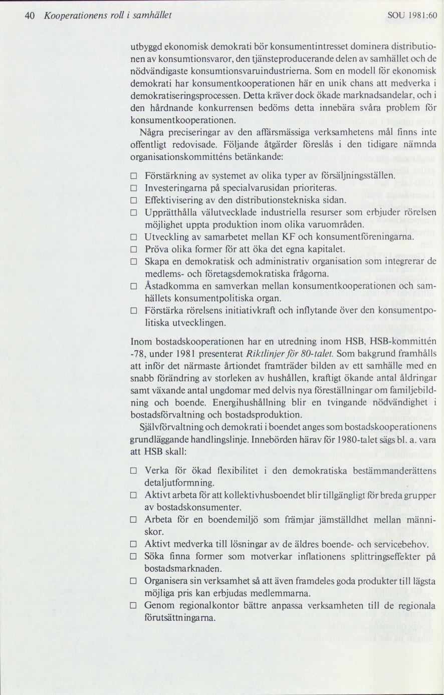 43c31f9b9be Kooperationen i samhället : Kooperationsutredningens huvudbetänkande ...