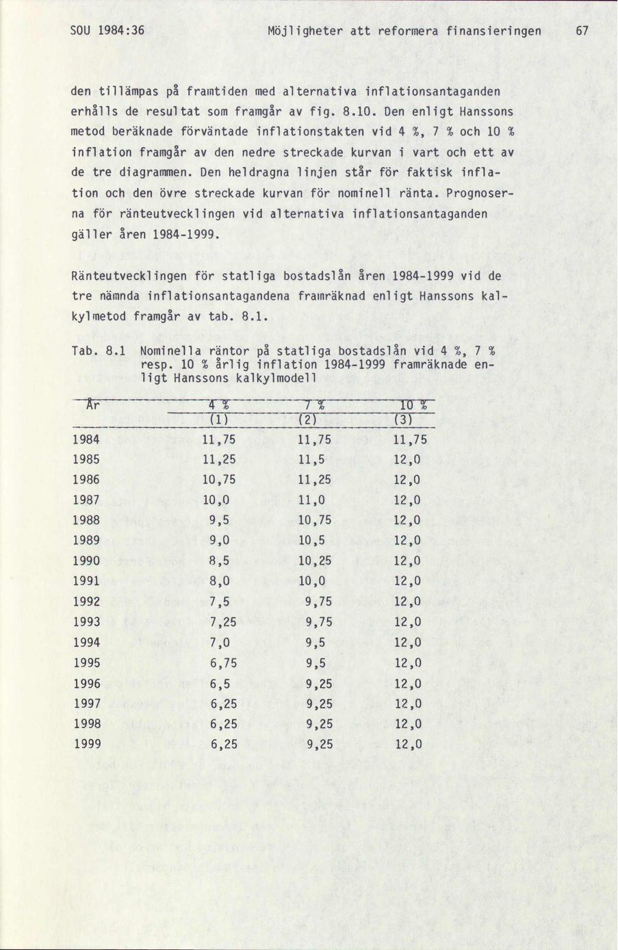 Balanserad budget drojer till 1999