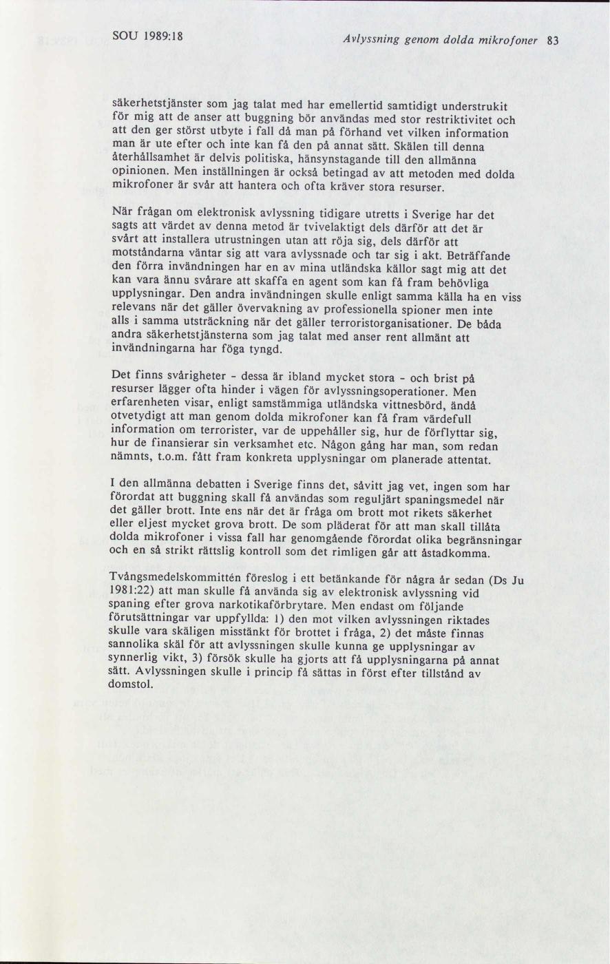Buggning var planerad 1985