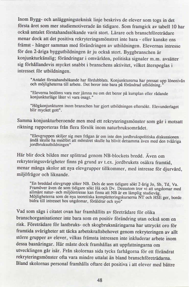 48adae2001df Utvärdering av försöksverksamheten med treårig yrkesinriktad ...