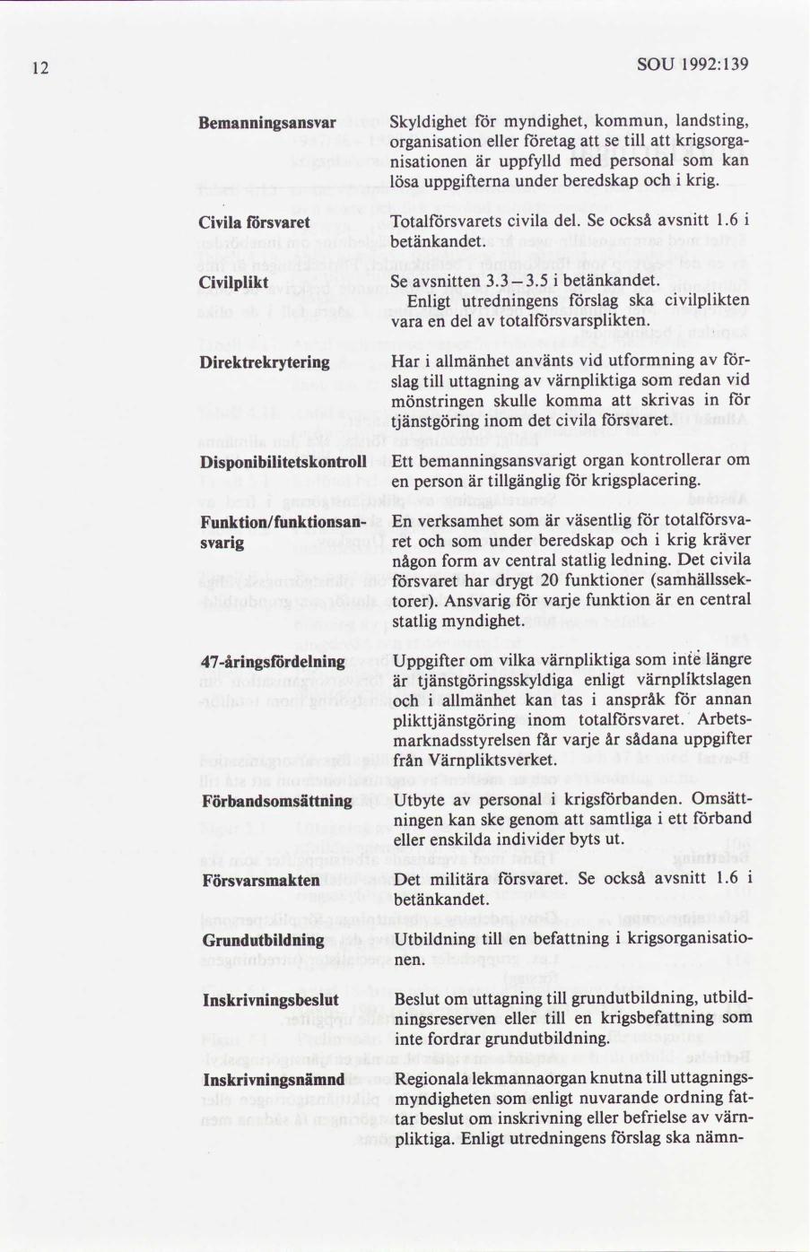 Forsvaret vagrar lyda riksdagens order om yrkessoldater