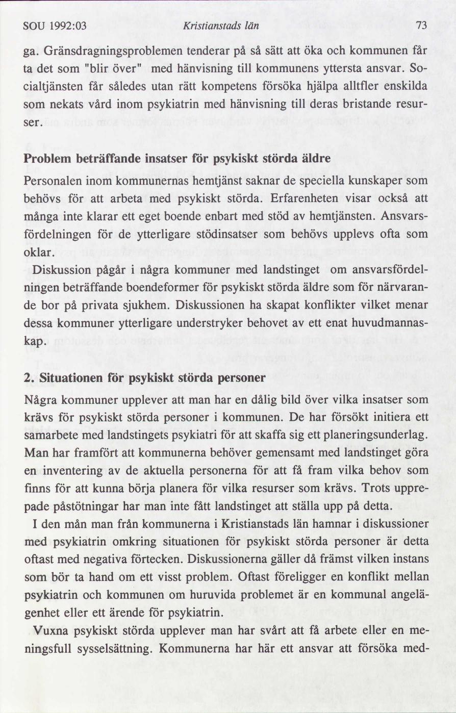 Karlshamn far jo kritik for bristande vard