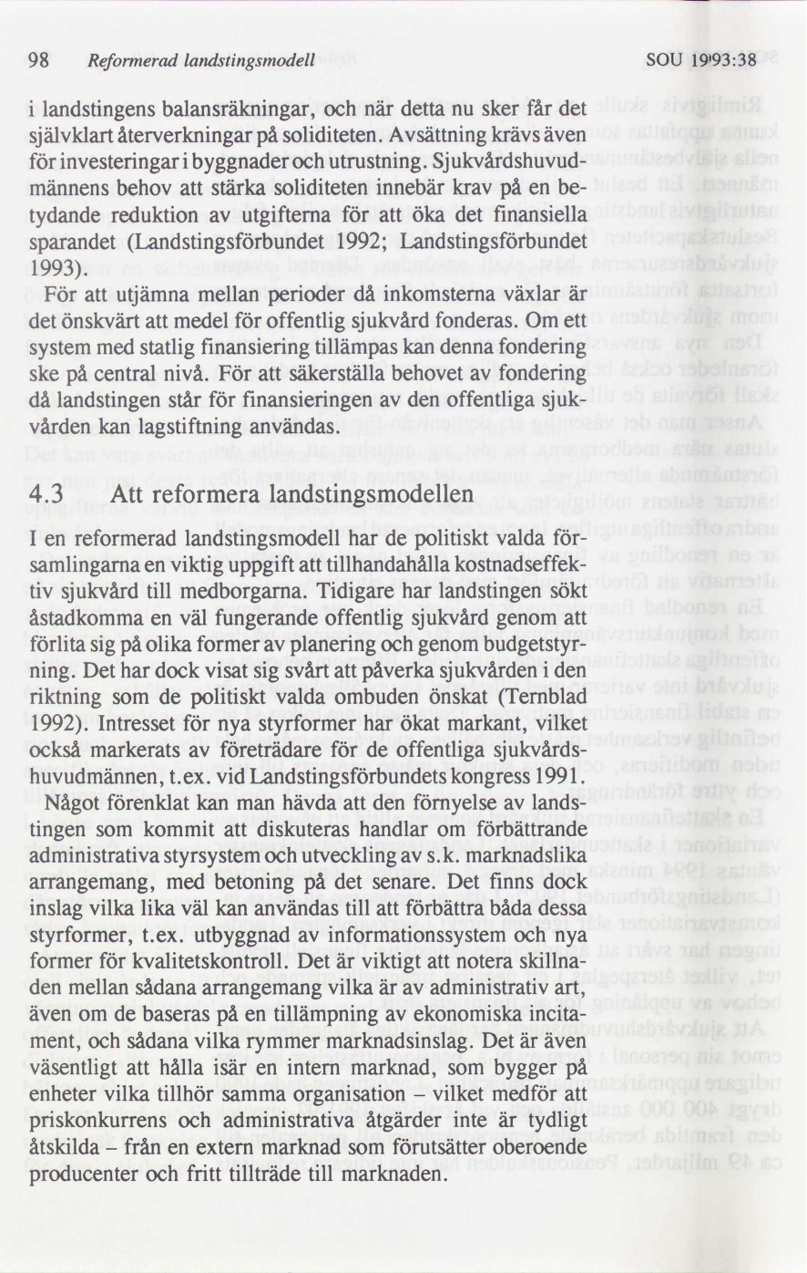 8fc53648ff0a Hälso- och sjukvården i framtiden : tre modeller : rapport från ...