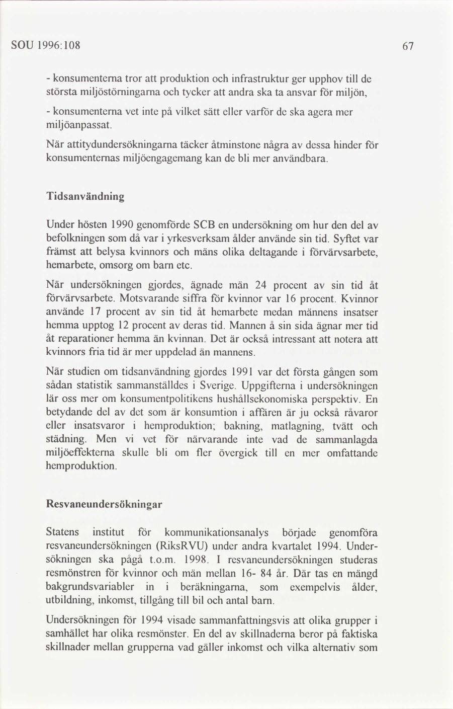 Konsumenter utan rad i stockholm