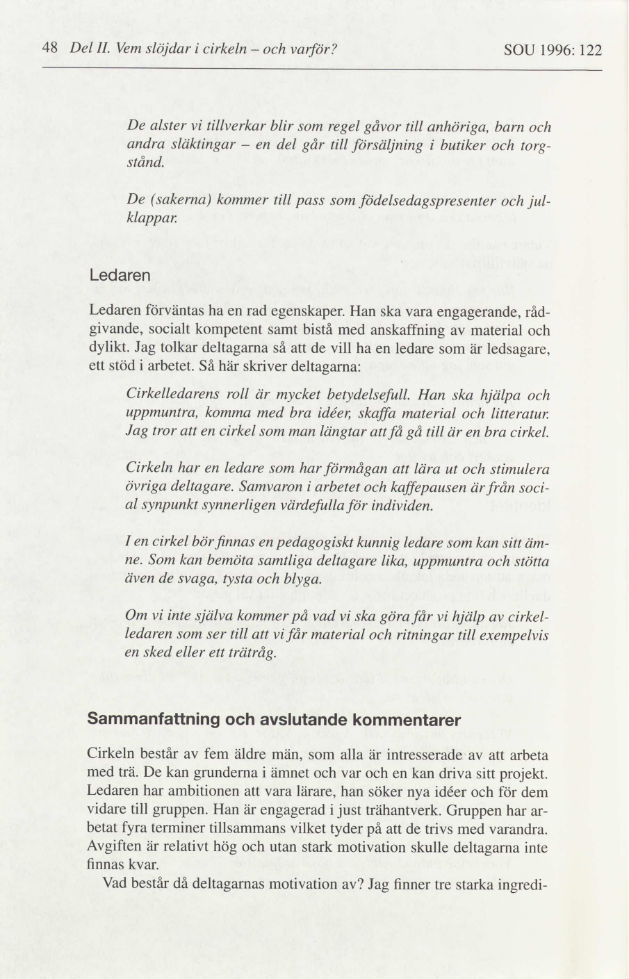 Kunskapssyn och samhällsnytta i hantverkscirklar och ... 06aa4338ffde5