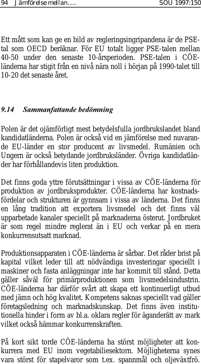 Danmark vill ge battre bud till kandidatlanderna