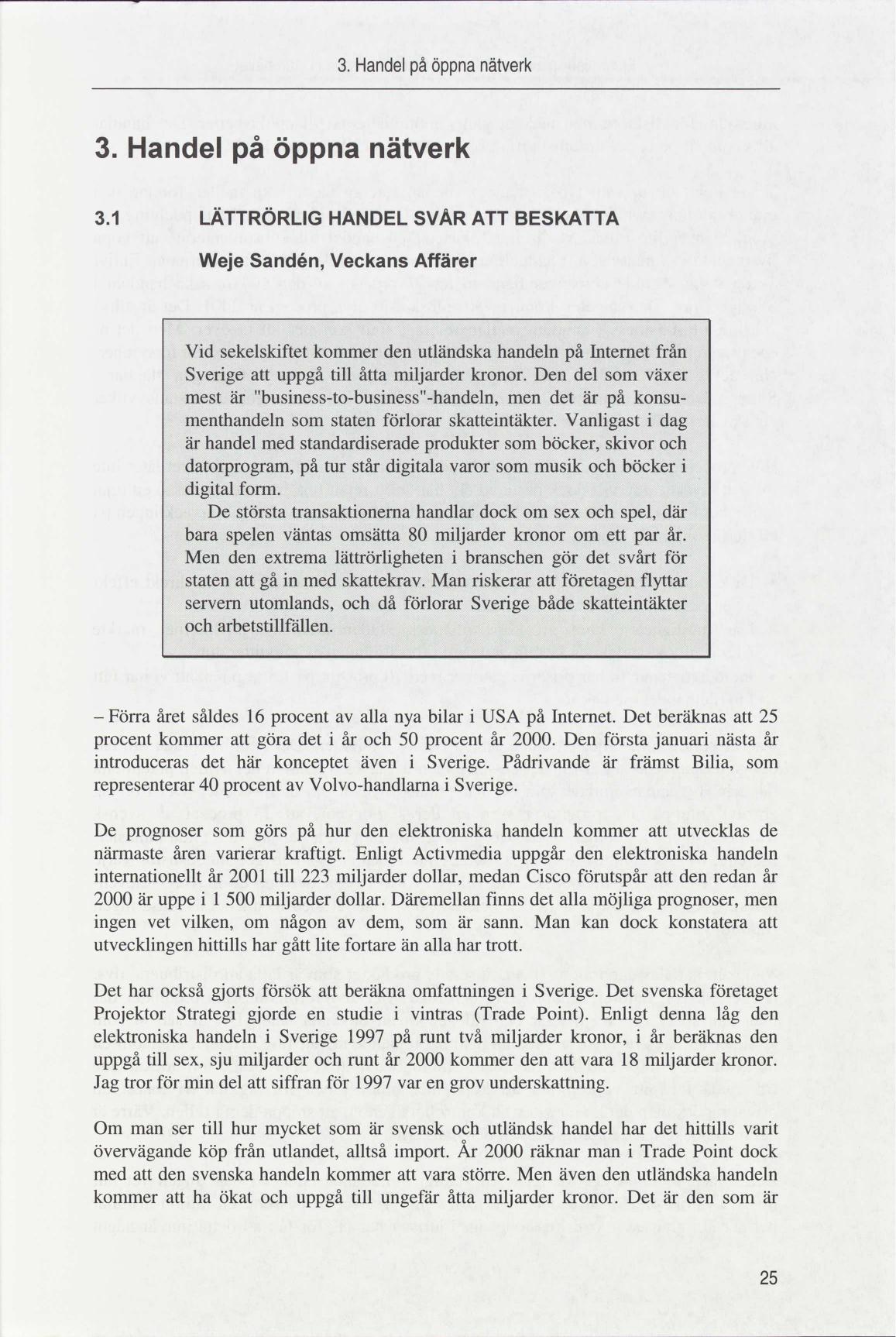 c18a91da4ec1 Hur skall man finansiera välfärden i det globaliserade IT-samhället ...