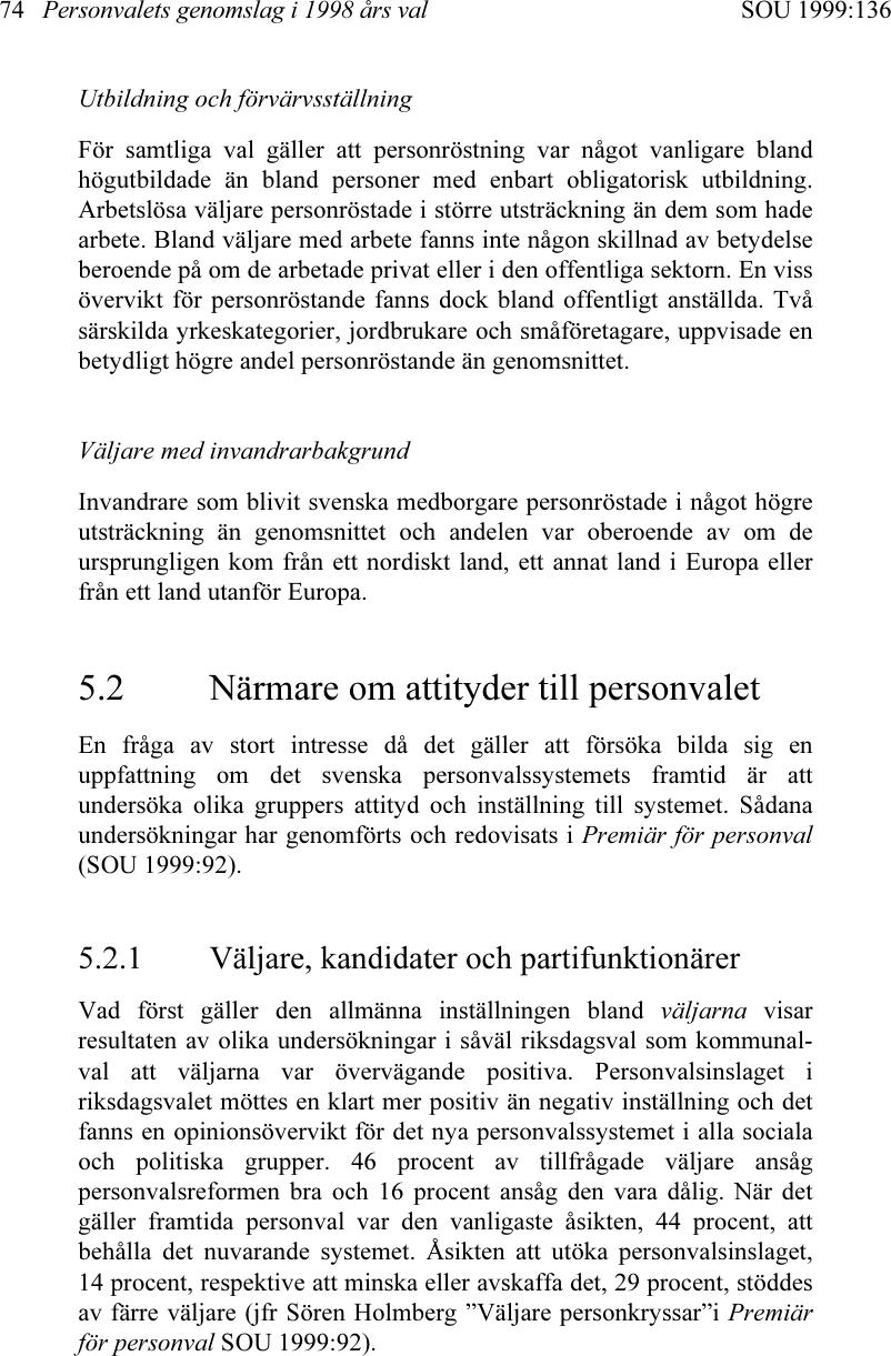 Carlssons valjare skeptiska till fp