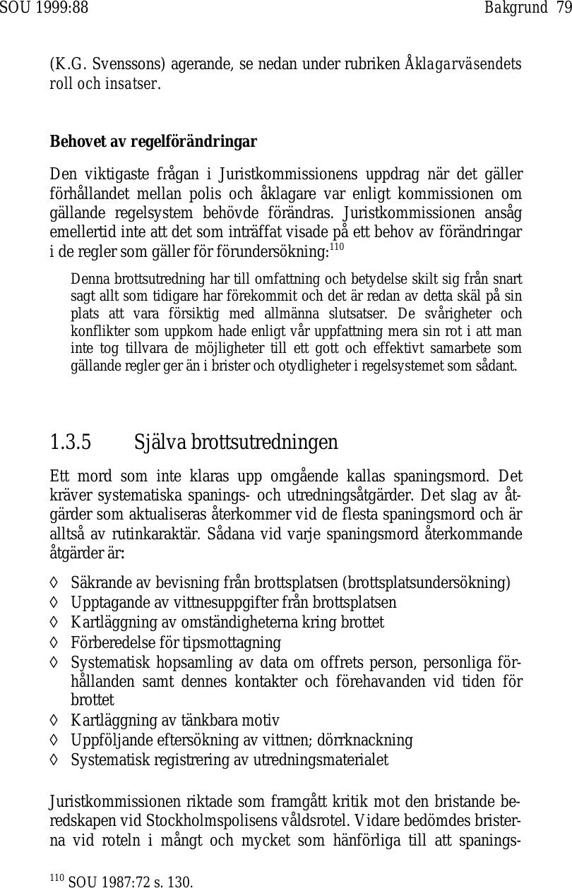 e1cc7f6303ad Granskningskommissionens betänkande i anledning av Brottsutredningen ...