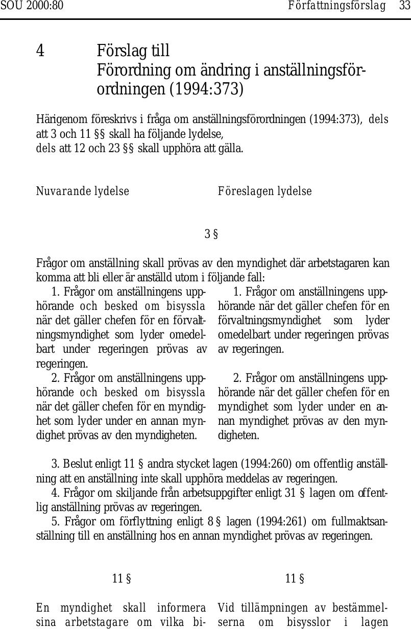 3. Förslag till Lag om ändring i lagen (1962 381) om allmän försäkring 024aa45483f3f