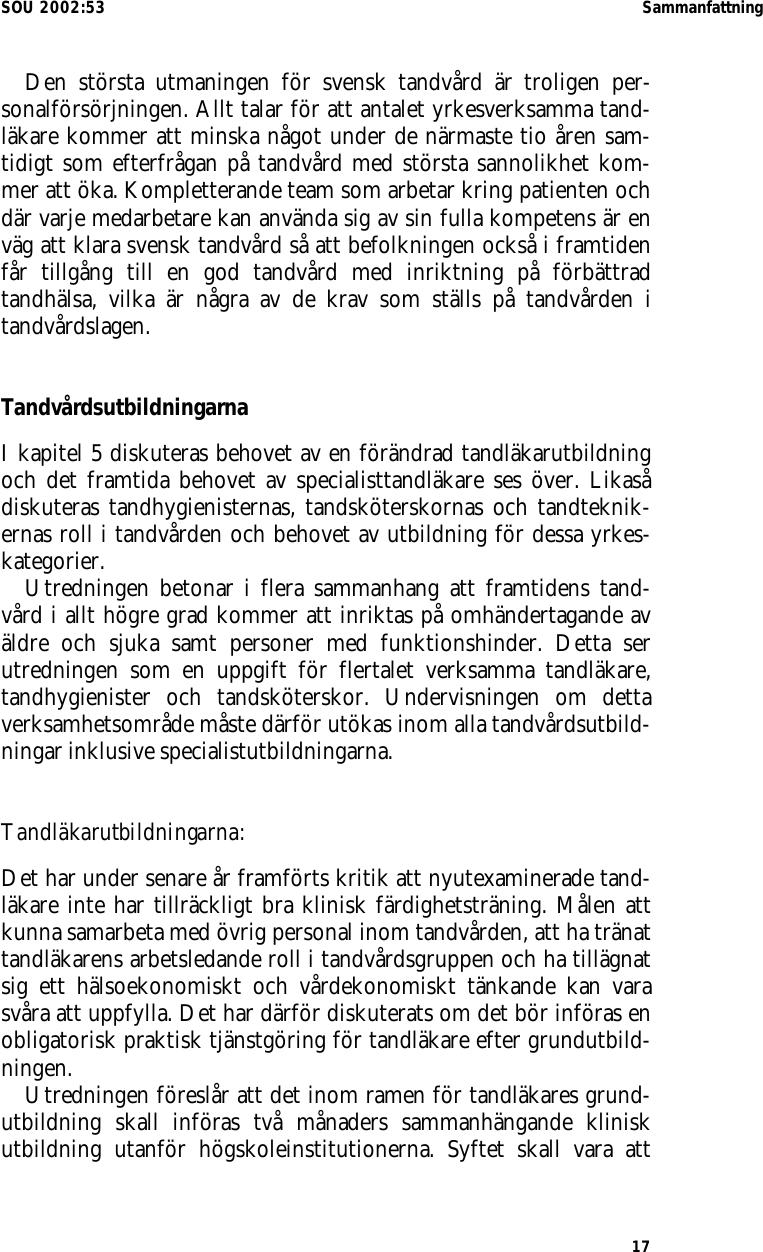 Socialministern kritisk till nya karolinskas vardmodell