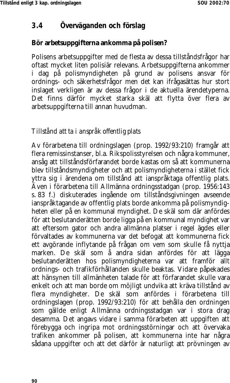 Ansvaret for registret delades av flera poliser