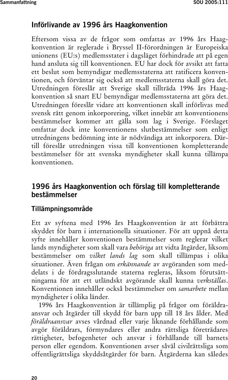 1996 års haagkonvention Föräldraansvar och åtgärder till skydd för barn i internationella  1996 års haagkonvention