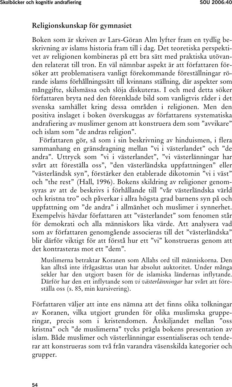 Norge vittnen foreslas svara vid koranen