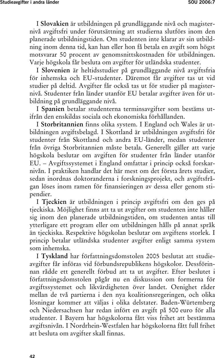 Studieavgifter forbjuds for svenskar