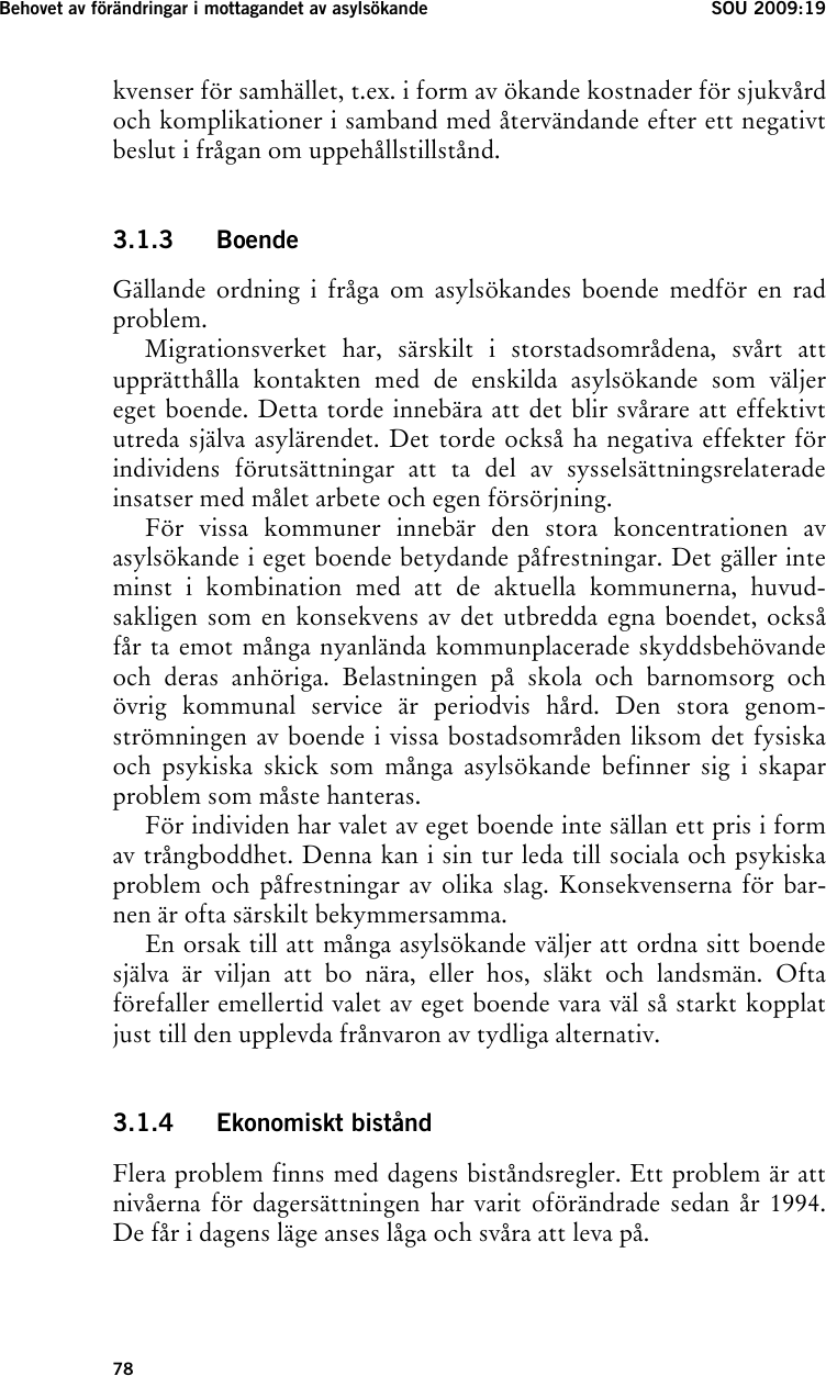 Sankt danskt asylbidrag kritiseras