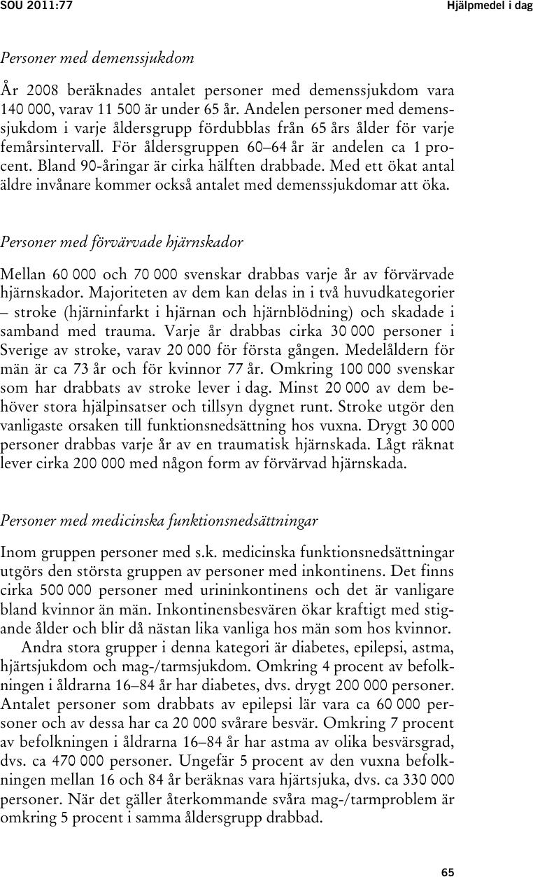 Hjälpmedel - ökad delaktighet och valfrihet  ef08ad8f49abe