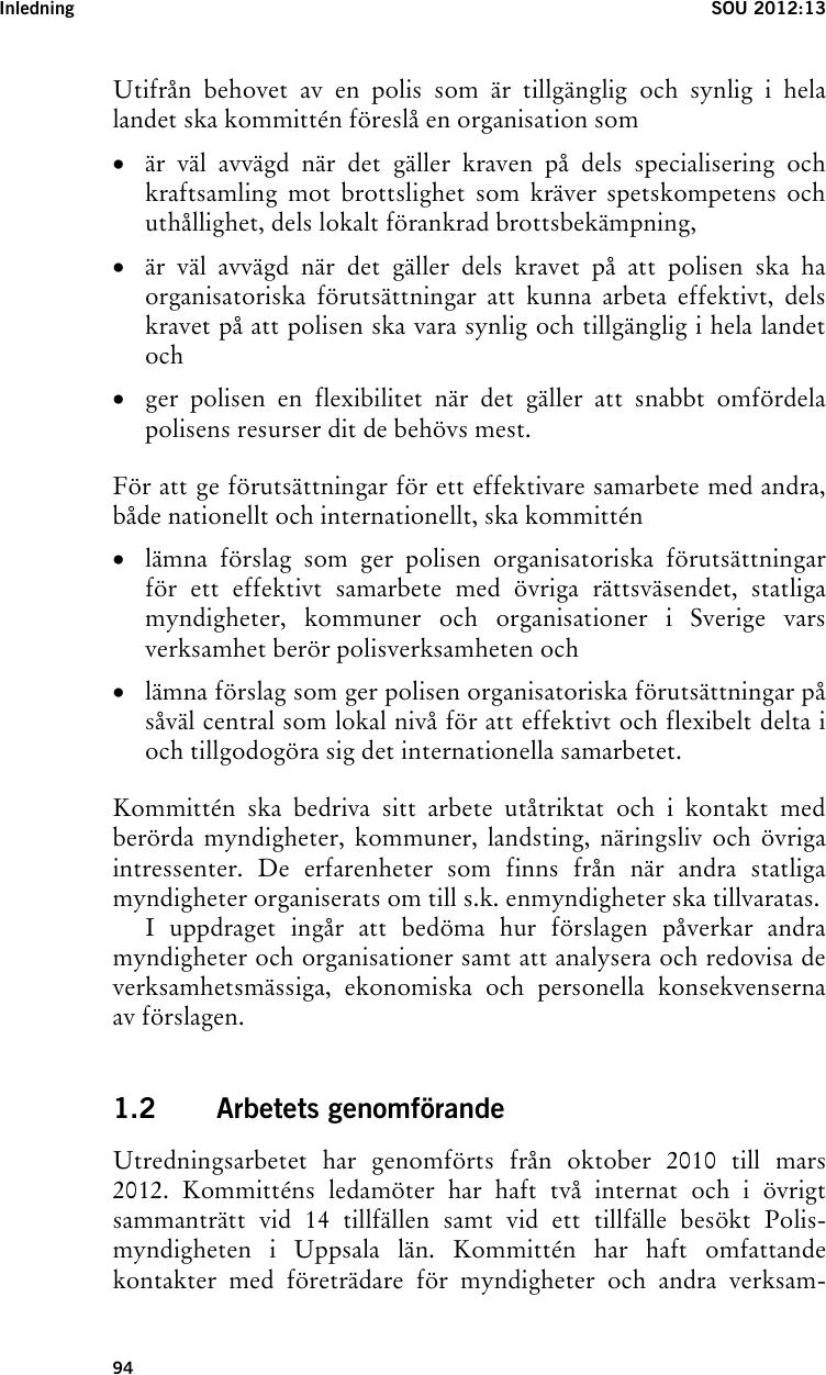 Stockholmspolisen kraver resursforstarkning