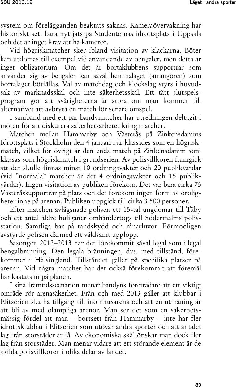 Adelsohn uppvaktas om rasism