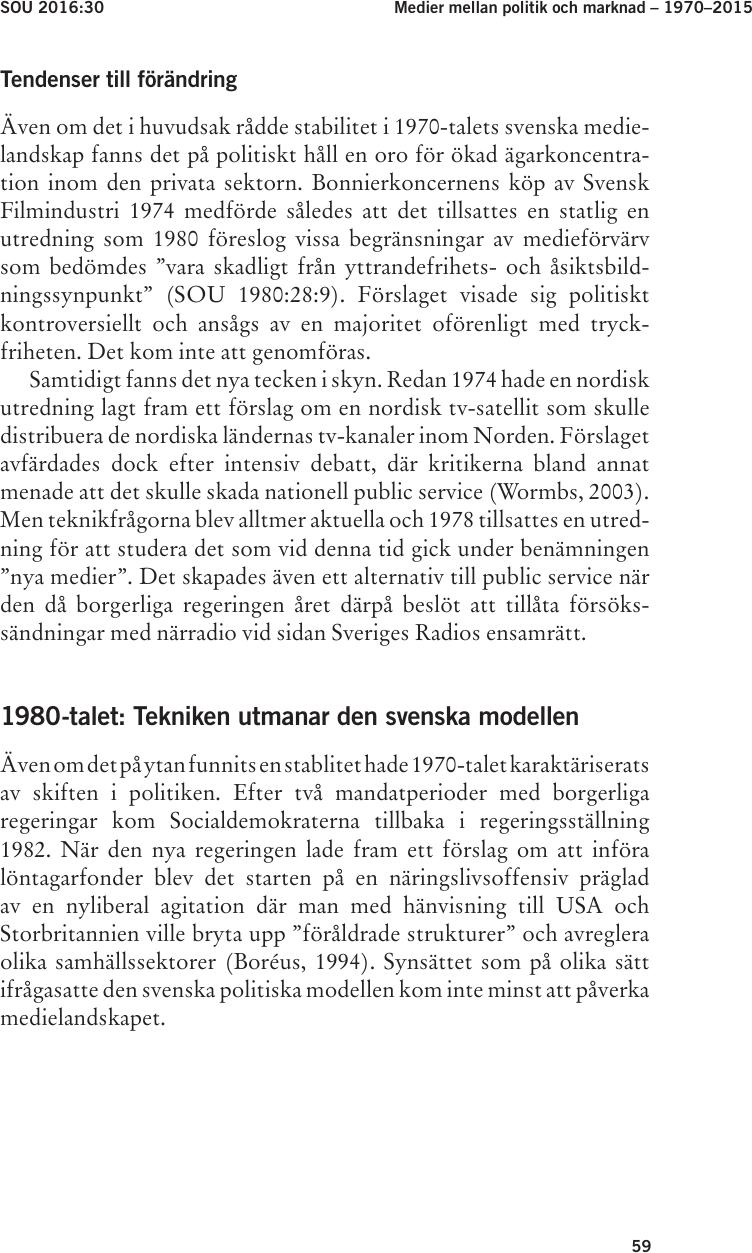 Stora publikframgangar for litet svenskt forlag
